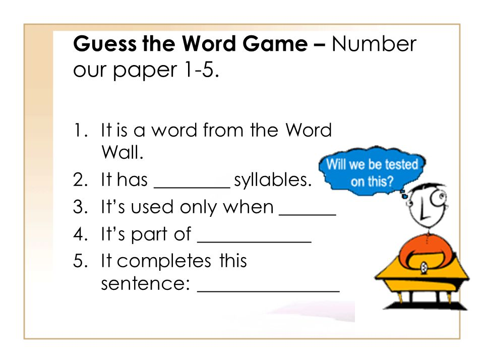 Guess the Word Game – Number our paper 1-5.