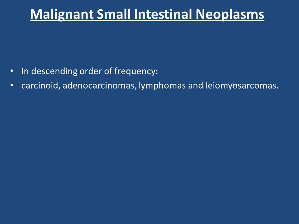Malignant Small Intestinal Neoplasms