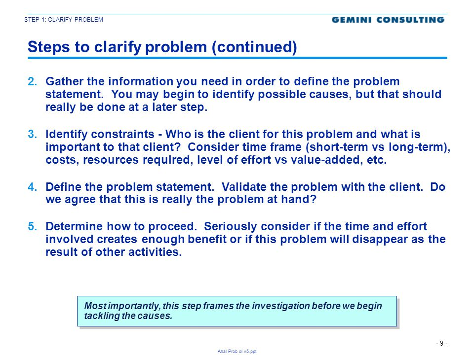 Steps to clarify problem (continued)