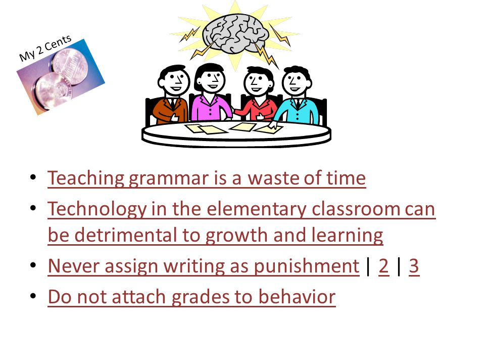Teaching grammar is a waste of time