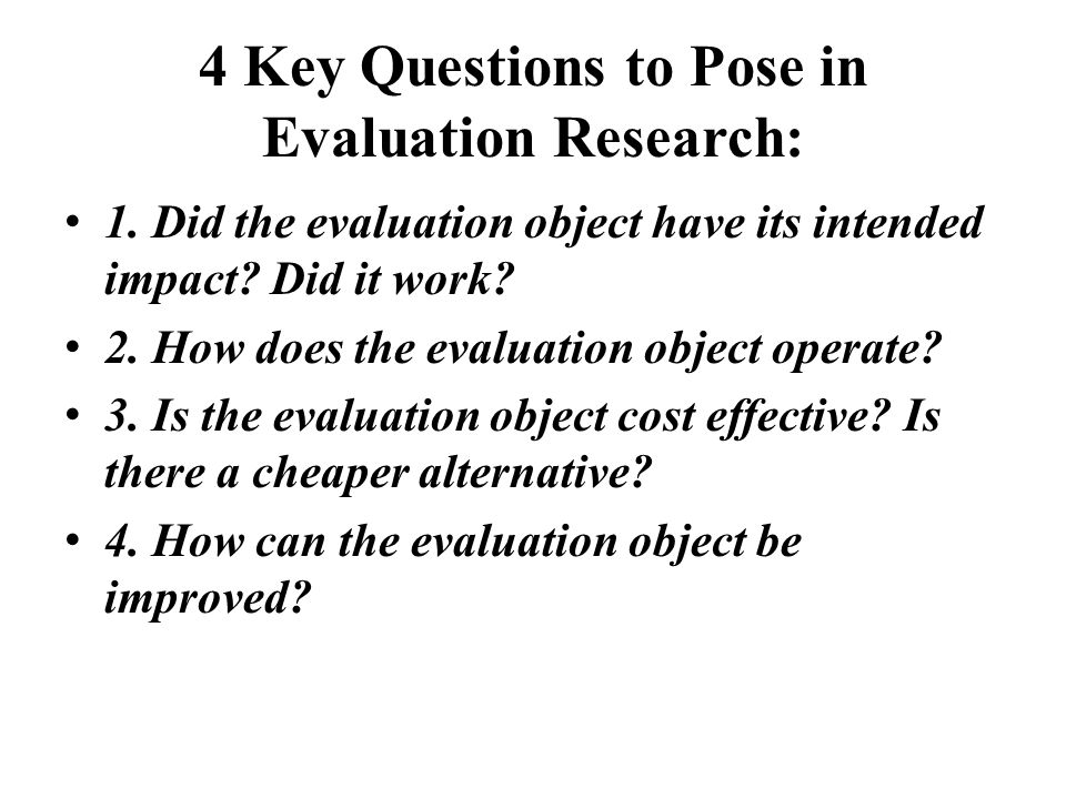 4 Key Questions to Pose in Evaluation Research: