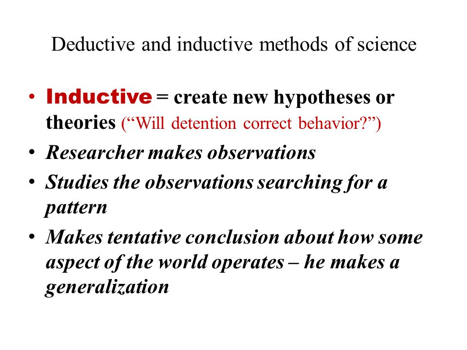 Deductive and inductive methods of science