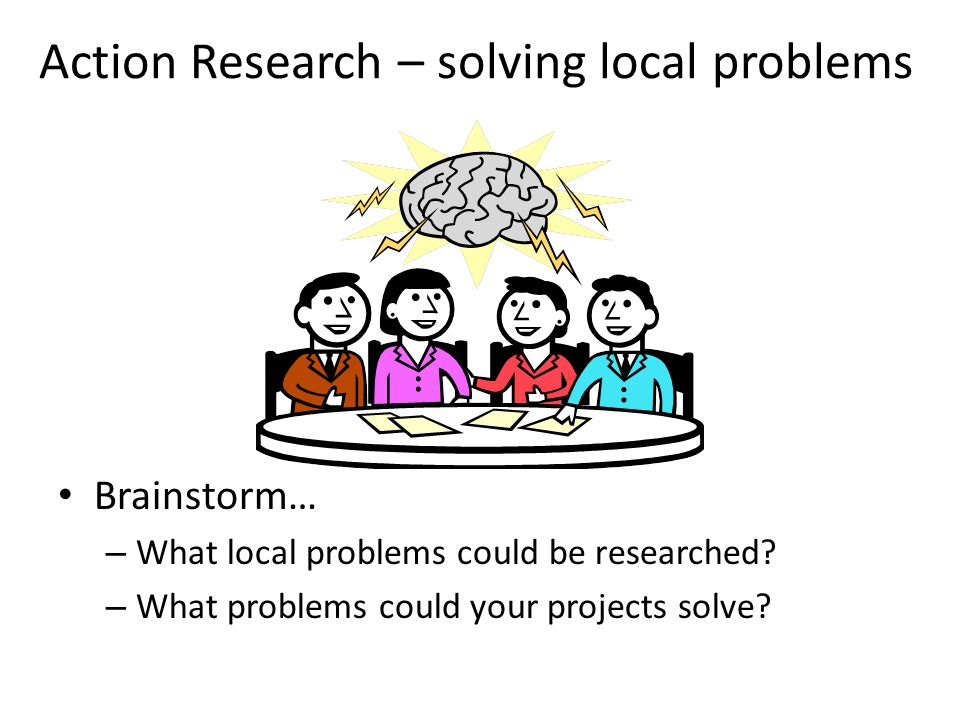 Action Research – solving local problems