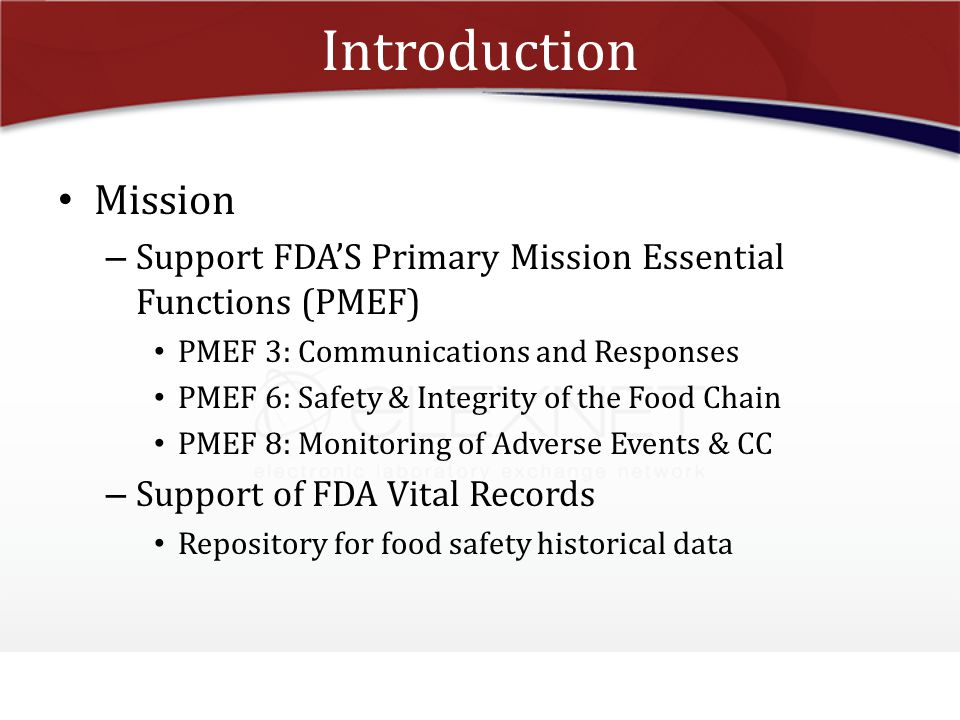 Introduction Mission. Support FDA'S Primary Mission Essential Functions (PMEF) PMEF 3: Communications and Responses.