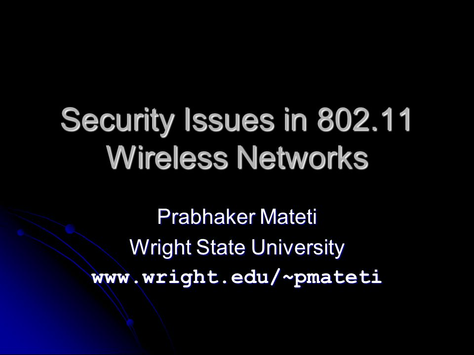 Security Issues in 802.11 Wireless Networks