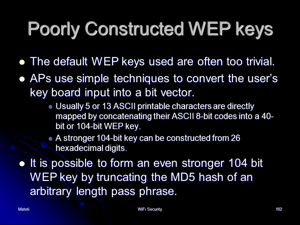 Poorly Constructed WEP keys
