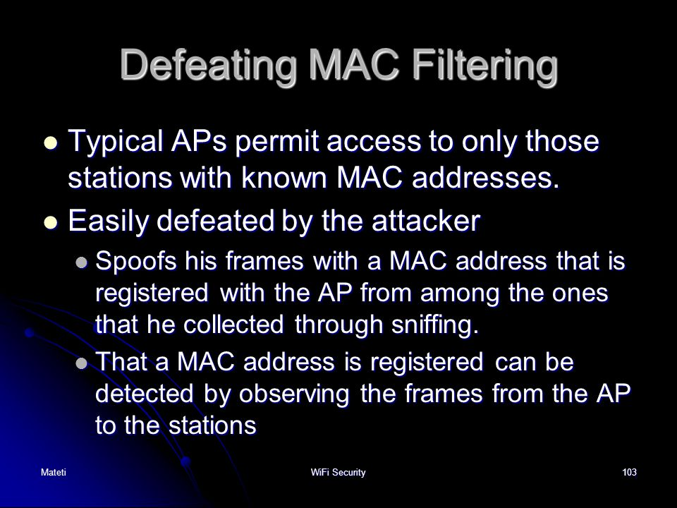 Defeating MAC Filtering
