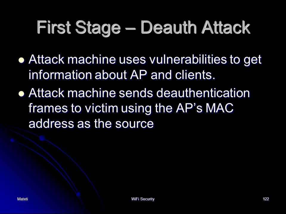 First Stage – Deauth Attack