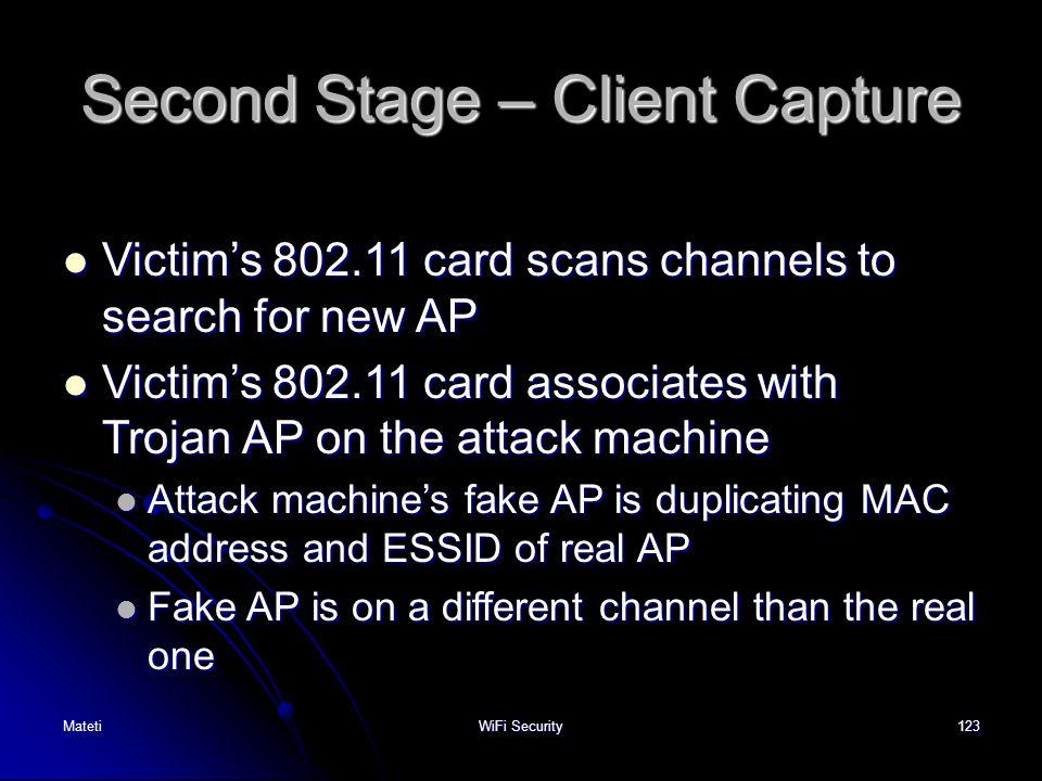 Second Stage – Client Capture