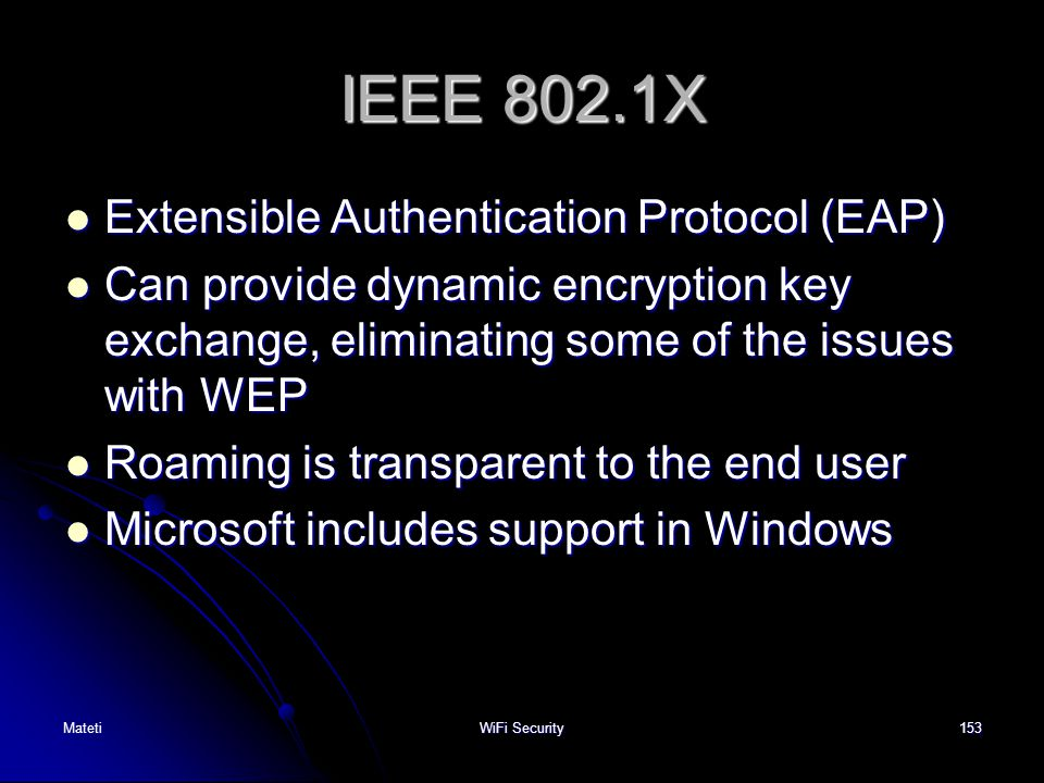 IEEE 802.1X Extensible Authentication Protocol (EAP)