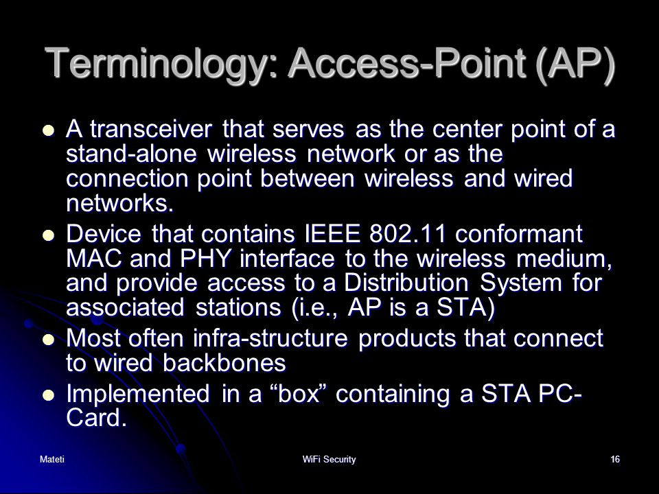 Terminology: Access-Point (AP)