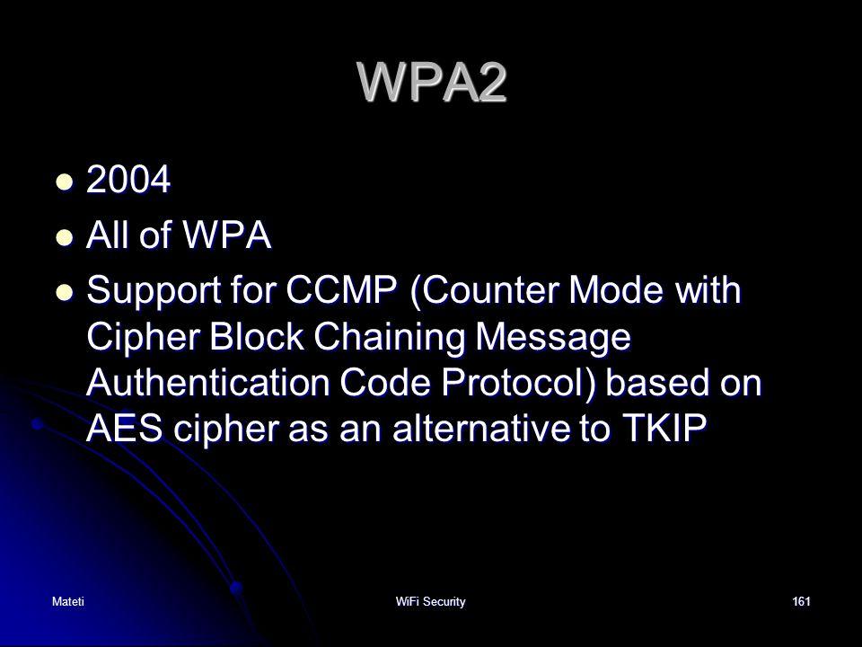 WPA2 2004. All of WPA.