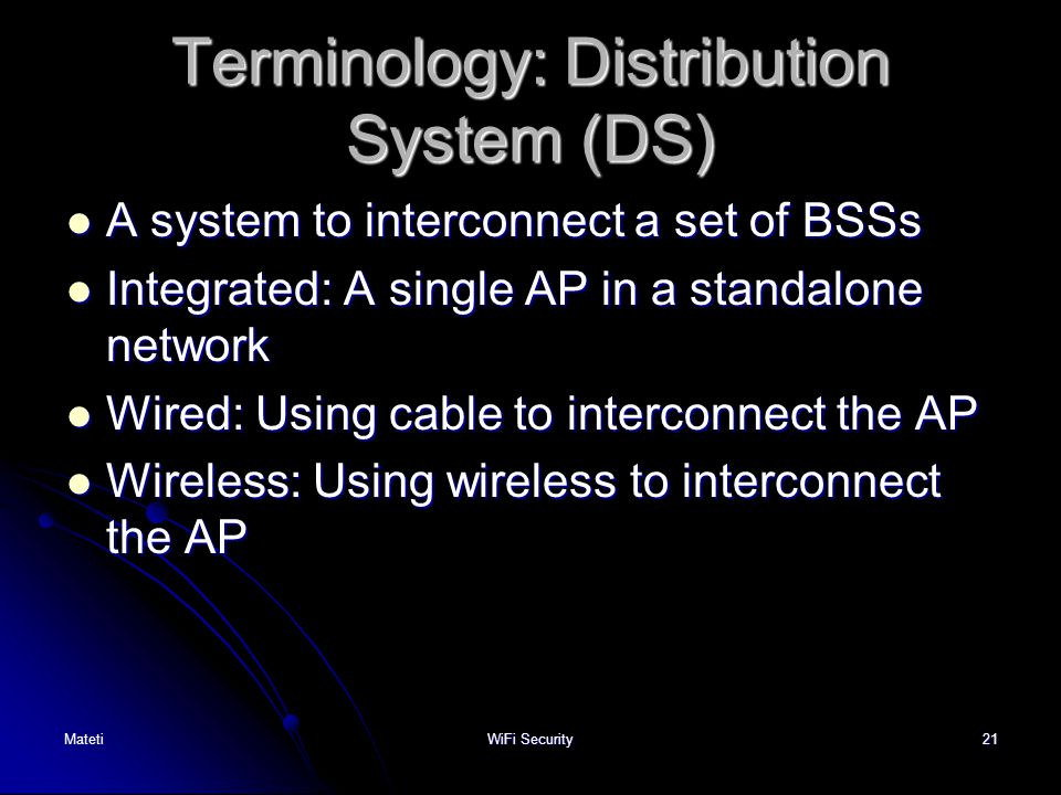 Terminology: Distribution System (DS)