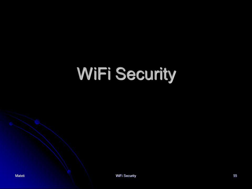 WiFi Security Mateti WiFi Security