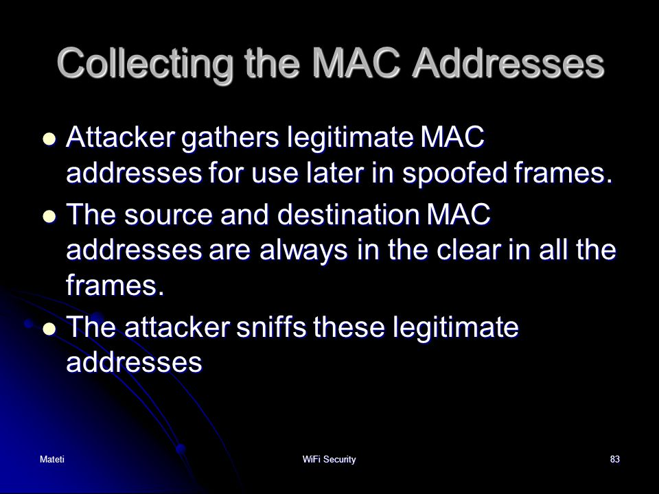 Collecting the MAC Addresses