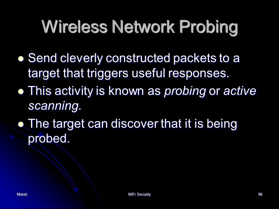 Wireless Network Probing