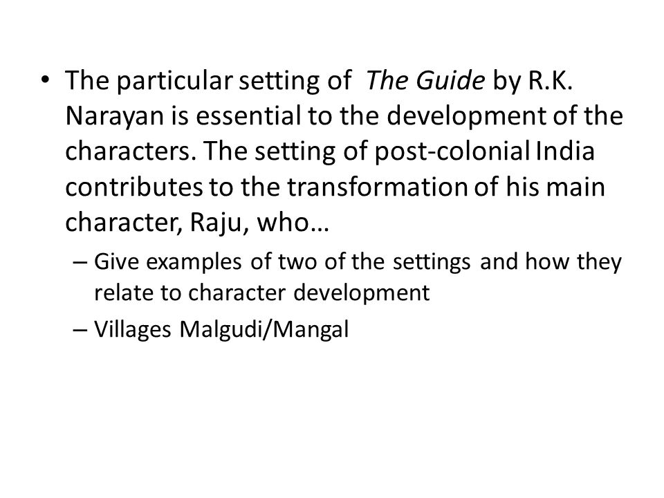The particular setting of The Guide by R. K