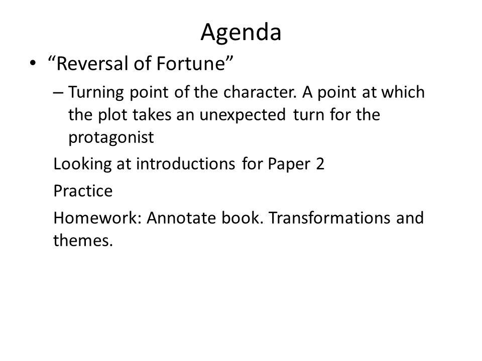 Agenda Reversal of Fortune