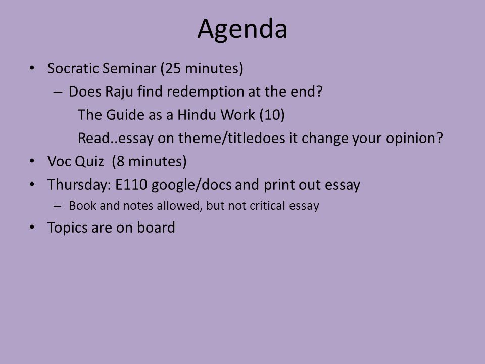 Agenda Socratic Seminar (25 minutes)