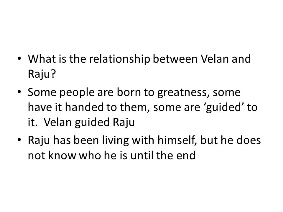 What is the relationship between Velan and Raju