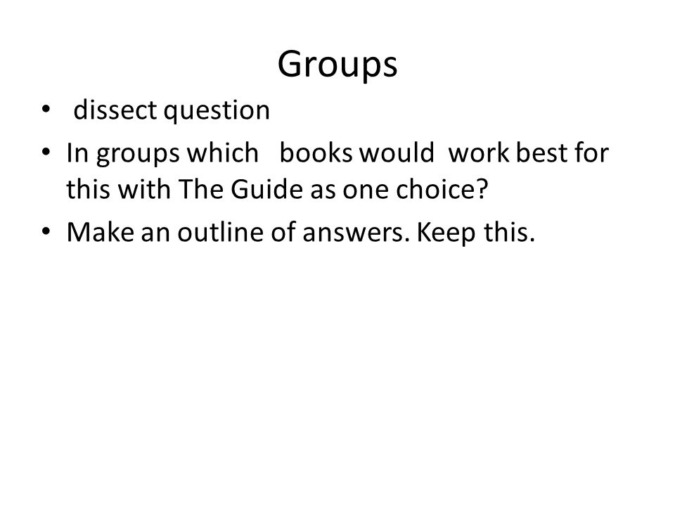 Groups dissect question