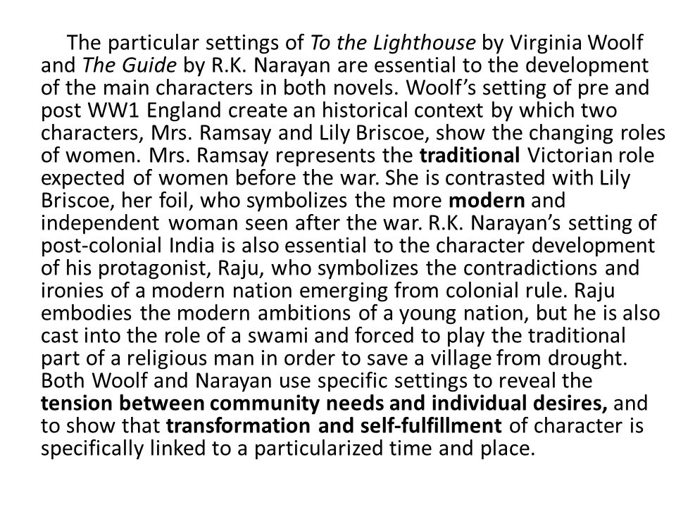 The particular settings of To the Lighthouse by Virginia Woolf and The Guide by R.K.