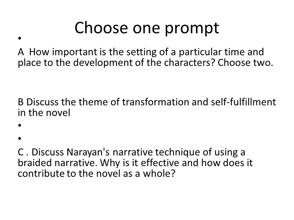 Choose one prompt A How important is the setting of a particular time and place to the development of the characters Choose two.