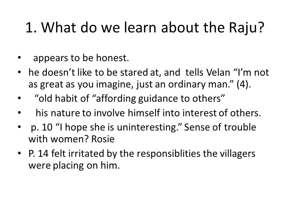 1. What do we learn about the Raju