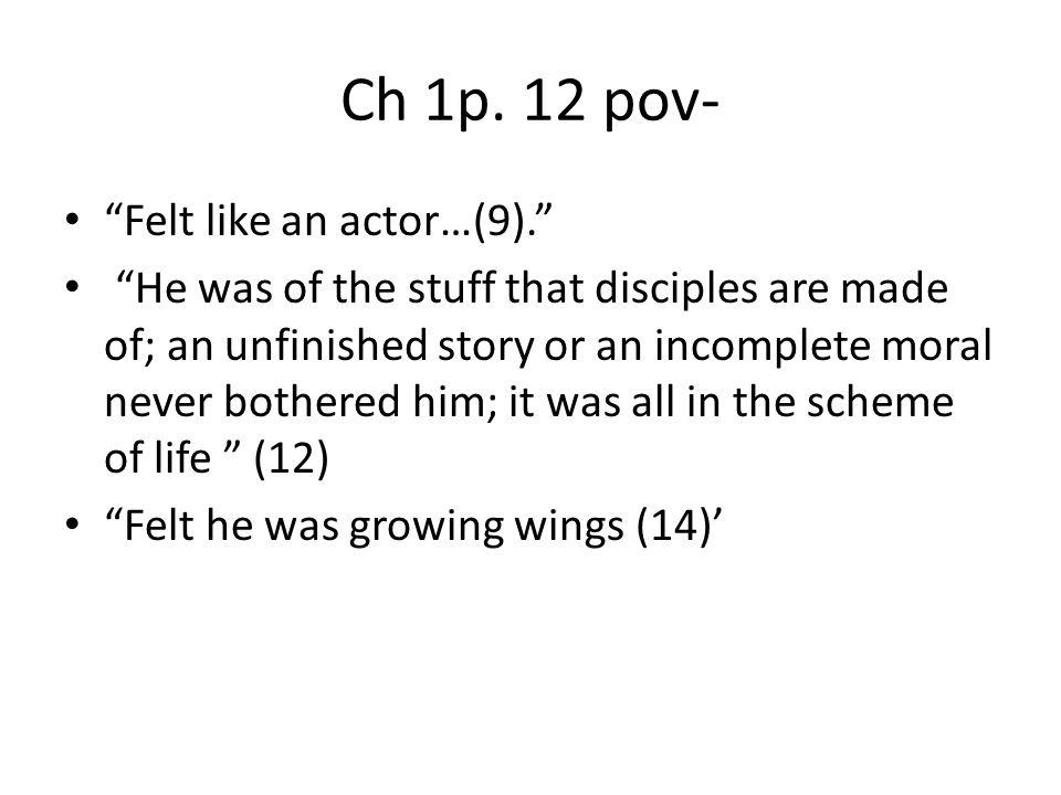 Ch 1p. 12 pov- Felt like an actor…(9).