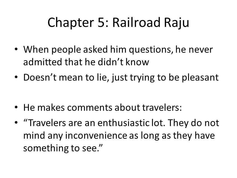 Chapter 5: Railroad Raju
