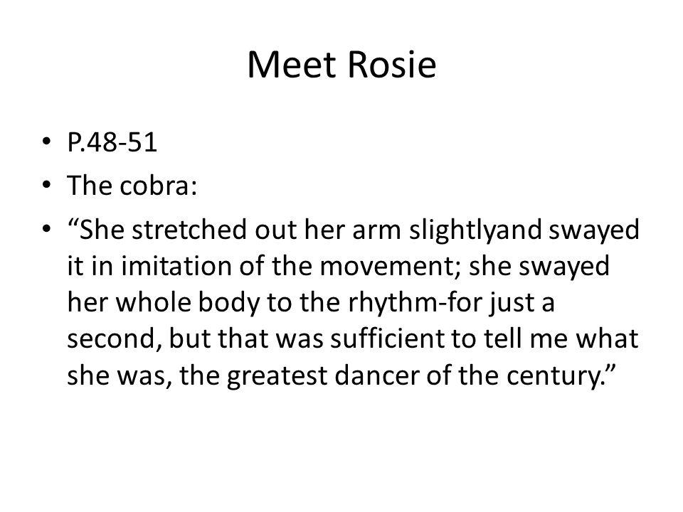 Meet Rosie P.48-51 The cobra: