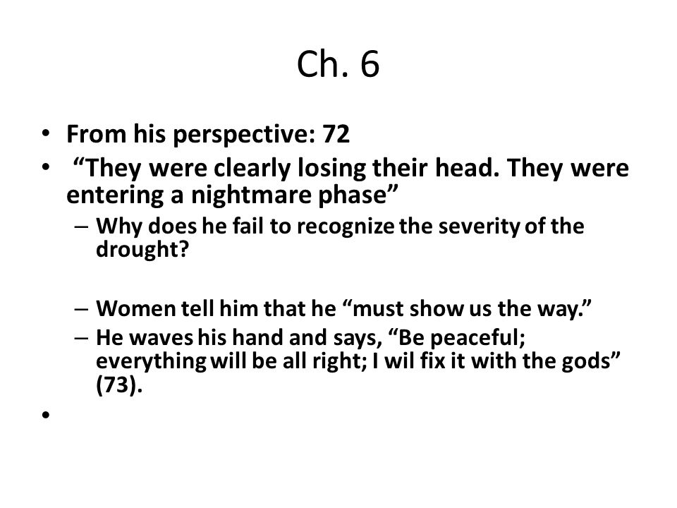 Ch. 6 From his perspective: 72