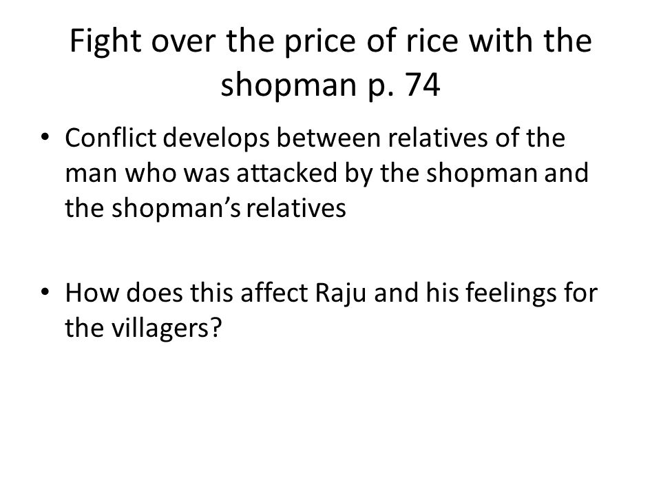 Fight over the price of rice with the shopman p. 74