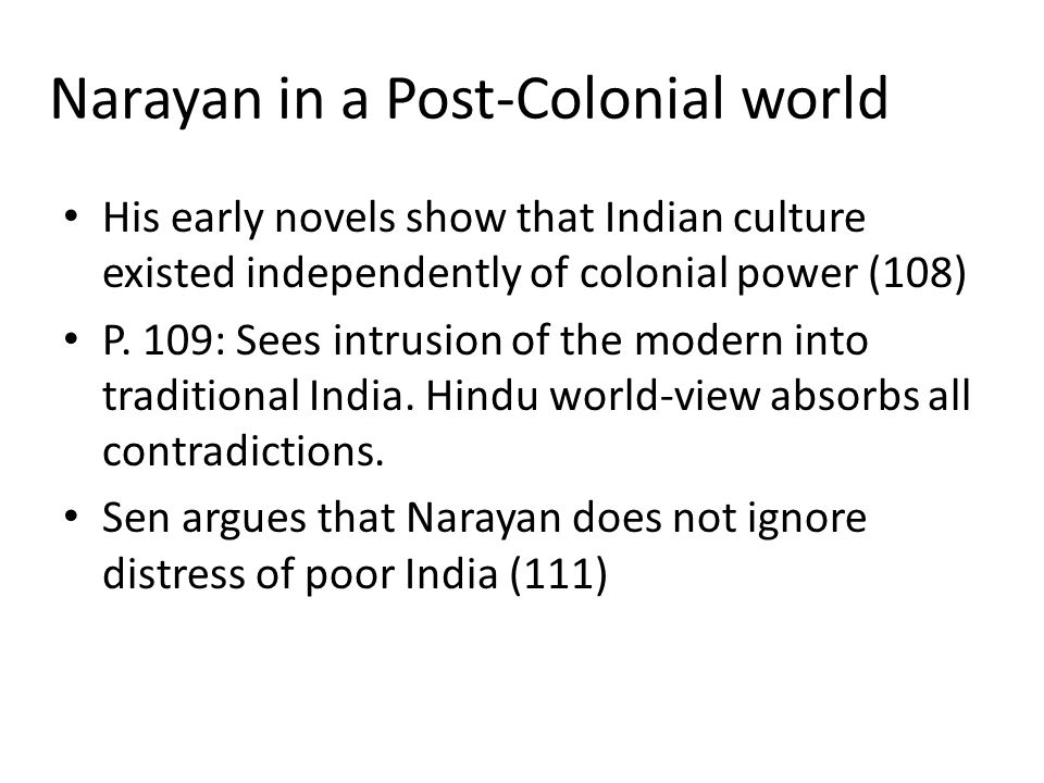 Narayan in a Post-Colonial world