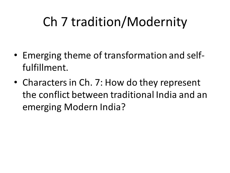 Ch 7 tradition/Modernity