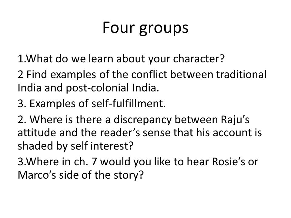 Four groups 1.What do we learn about your character