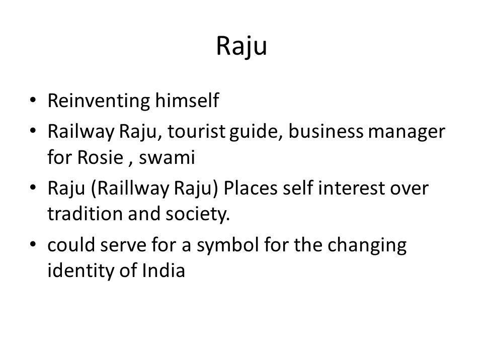 Raju Reinventing himself