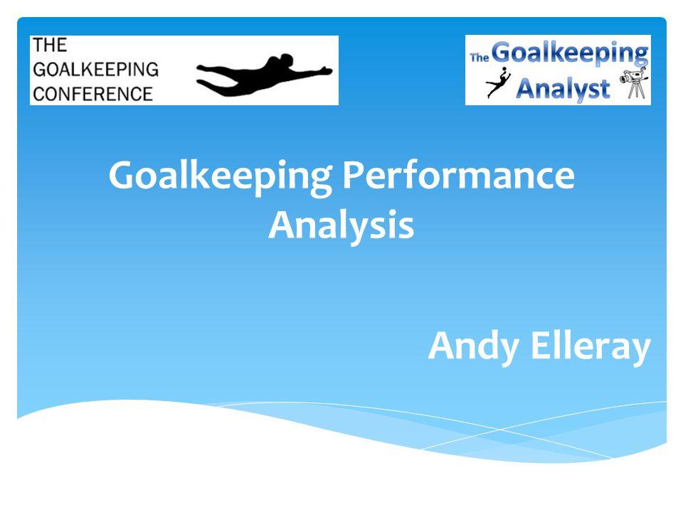 Goalkeeping Performance Analysis