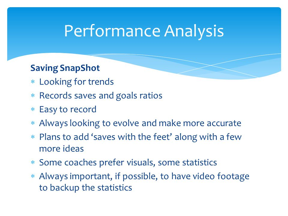 Performance Analysis Saving SnapShot Looking for trends