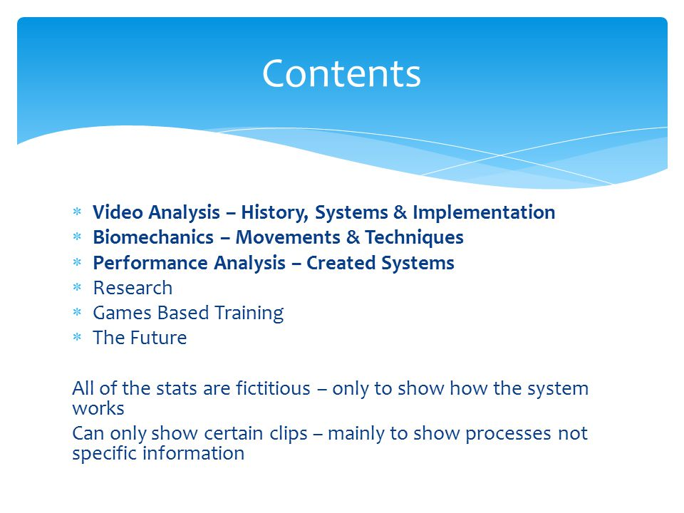 Contents Video Analysis – History, Systems & Implementation