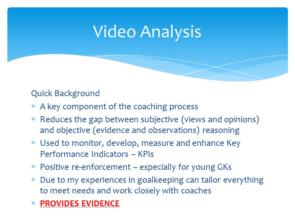 Video Analysis Quick Background