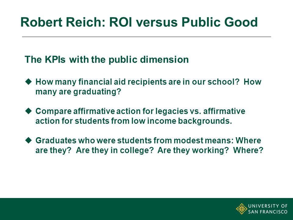 Robert Reich: ROI versus Public Good
