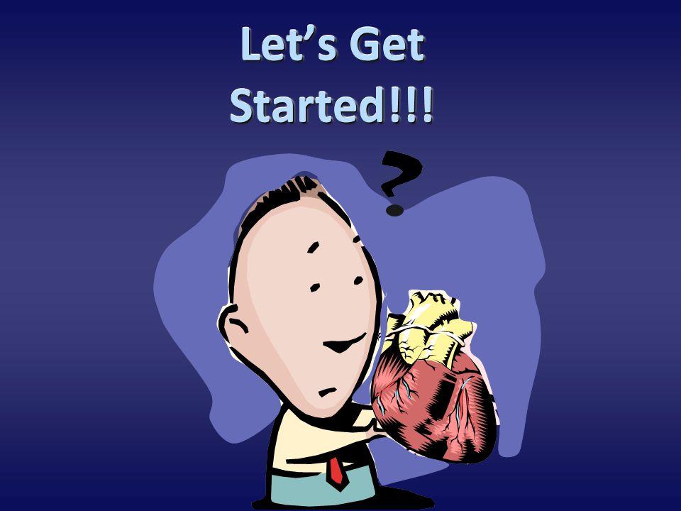 Let's Get Started!!.