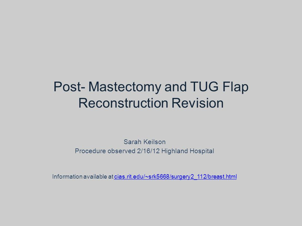 Post- Mastectomy and TUG Flap Reconstruction Revision