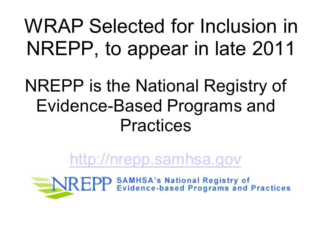 WRAP Selected for Inclusion in NREPP, to appear in late 2011