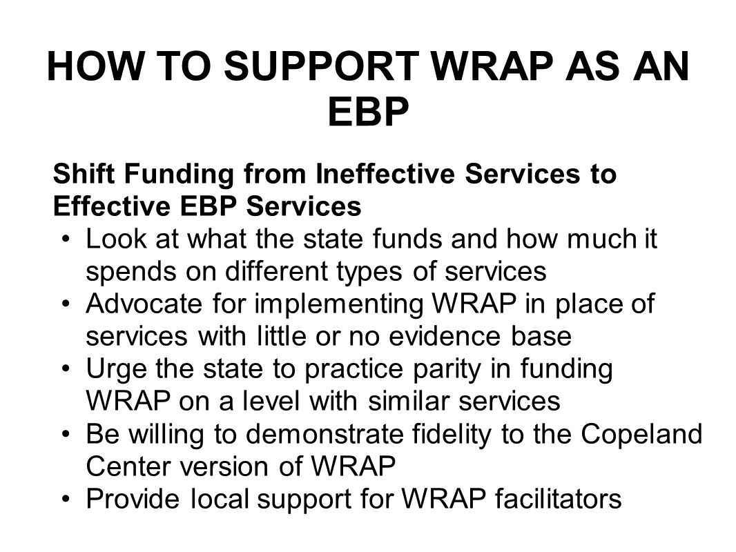 HOW TO SUPPORT WRAP AS AN EBP