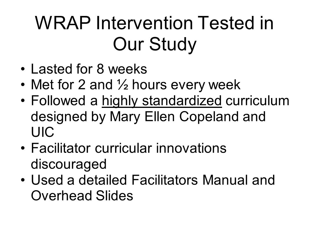 WRAP Intervention Tested in Our Study