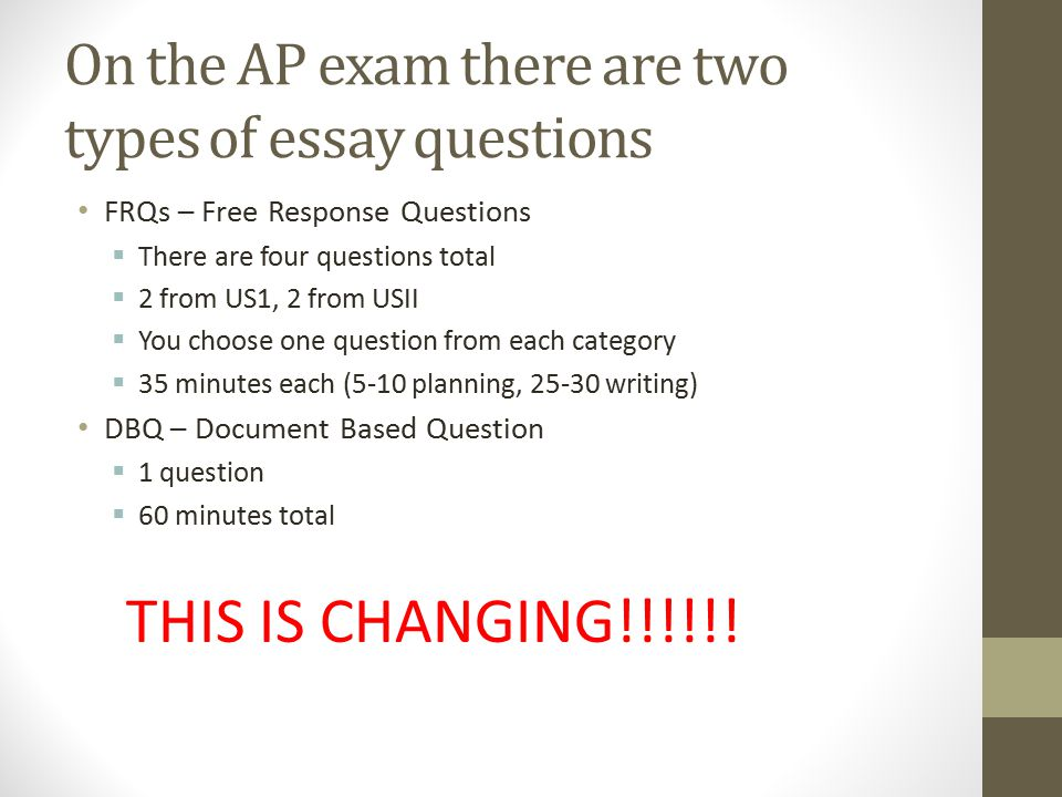 writing in ap history ppt  on the ap exam there are two types of essay questions