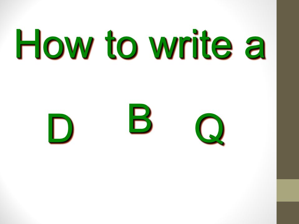 How to write a B D Q