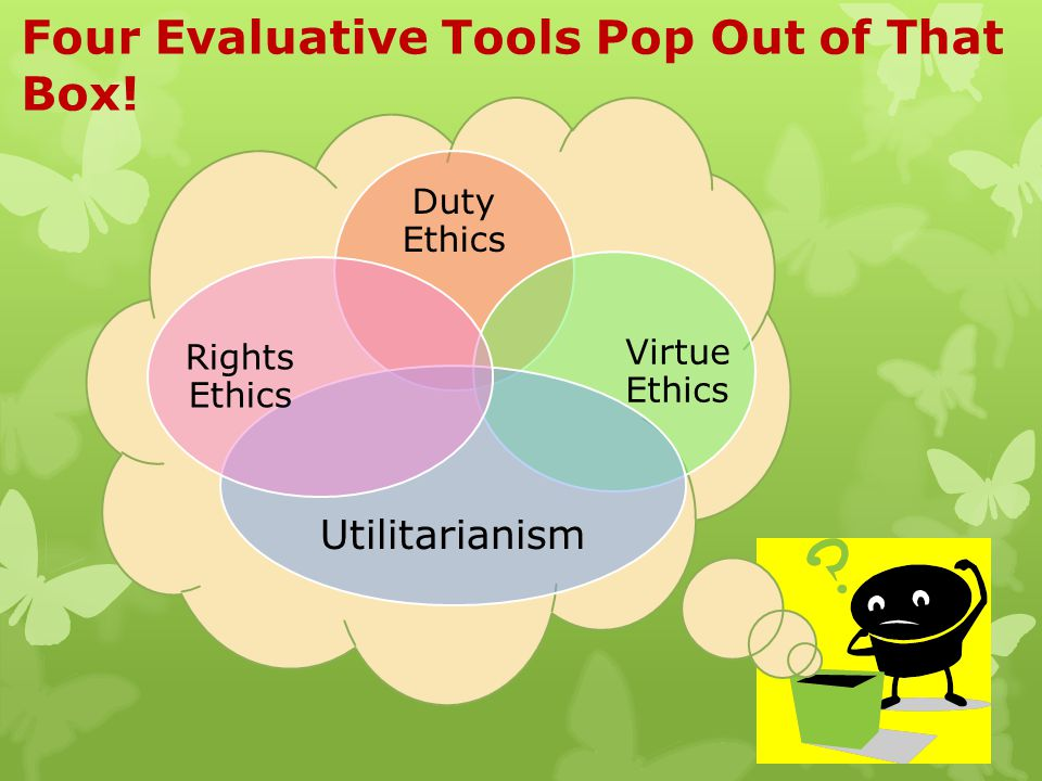 Four Evaluative Tools Pop Out of That Box!